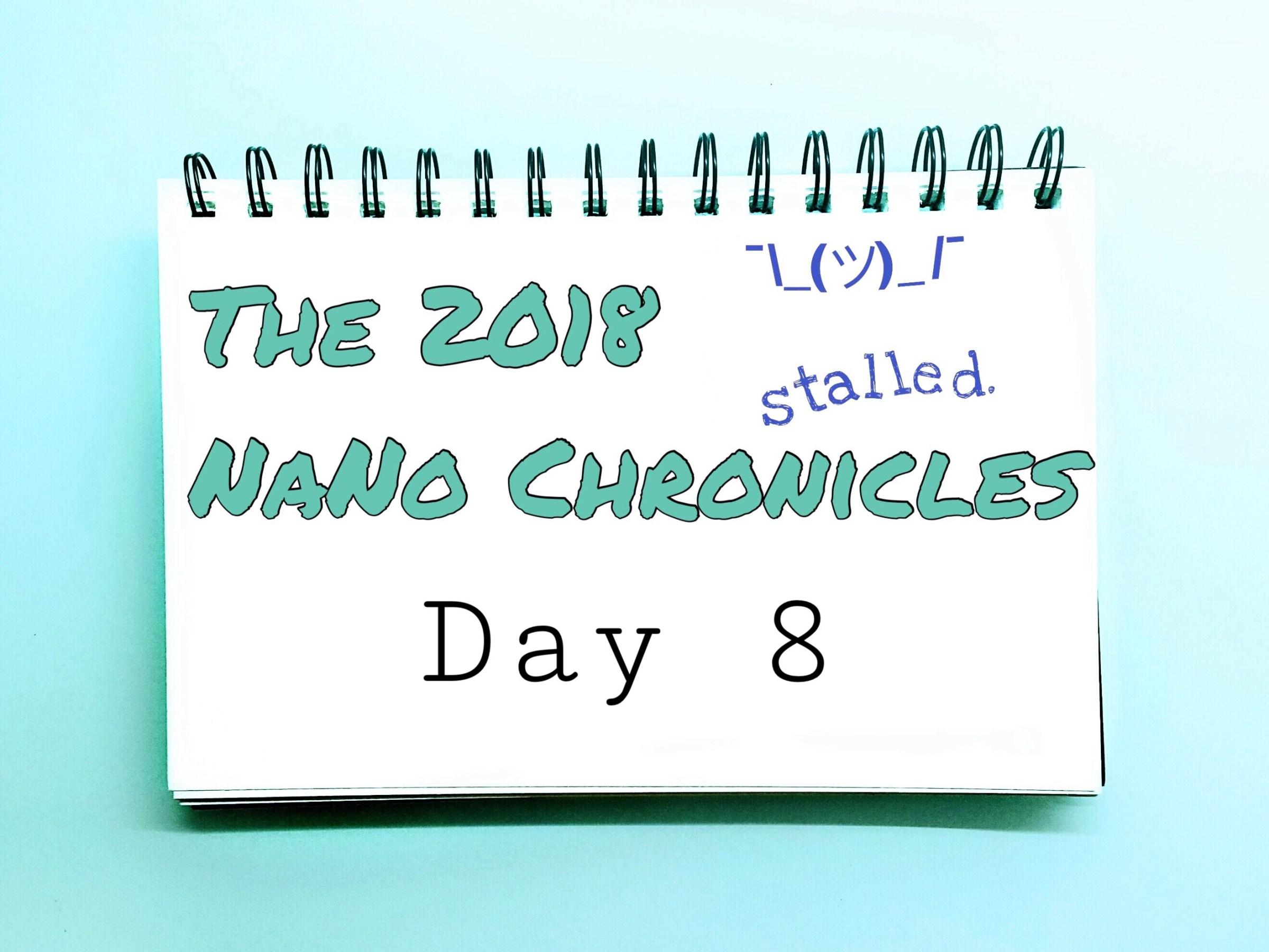 2018 NaNo Day 8 Stalled Tavinda