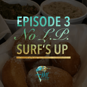 Fork My Life podcast Surfs Up Chicago Tavinda Media