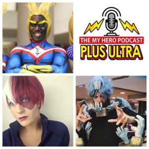 Plus Ultra My Hero Podcast Tavinda Media