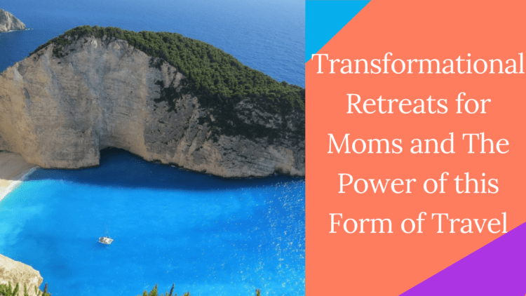 transformational travel for moms