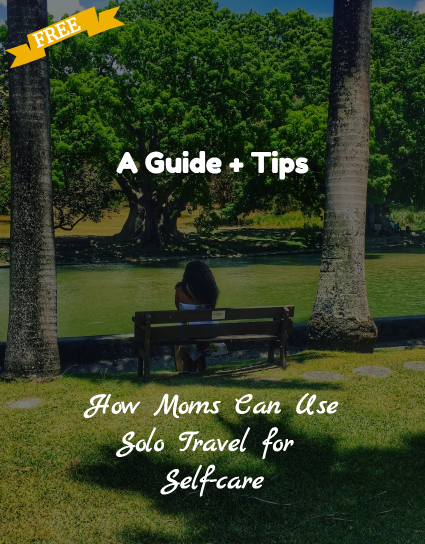 ebook moms use travel for self care