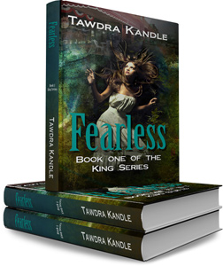 Fearless   The King Series by Tawdra Kandle