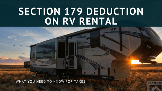 Can I Take the Section 179 Deduction on my RV?