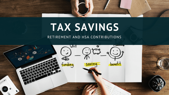 Retirement and HSA Contributions: How can they help you?