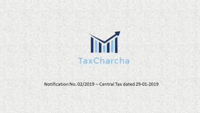 Photo of Notification No. 02/2019-Central Tax ,dt. 29-01-2019 – Seeks to bring into force the CGST (Amendment) Act, 2018