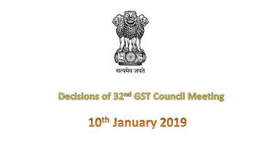 Photo of Outcome of the 32nd GST Council Meeting dated 10th January 2019