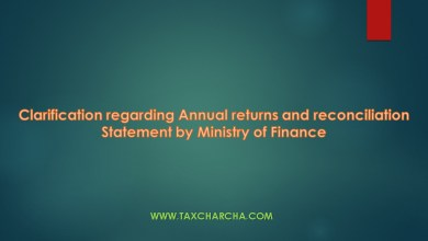 Photo of Clarification regarding Annual Returns and Reconciliation Statement – Ministry of Finance
