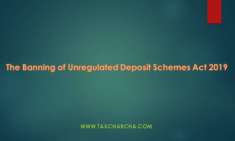 The Banning of Unregulated Deposit scheme act 2019