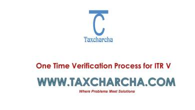 Photo of One Time Verification Process of ITR V