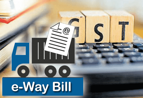DID YOU KNOW ALL ABOUT E-WAY BILL CONCEPT AND RELATED PROVISION UNDER GST?