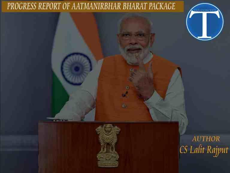 PROGRESS REPORT OF AATMANIRBHAR BHARAT PACKAGE