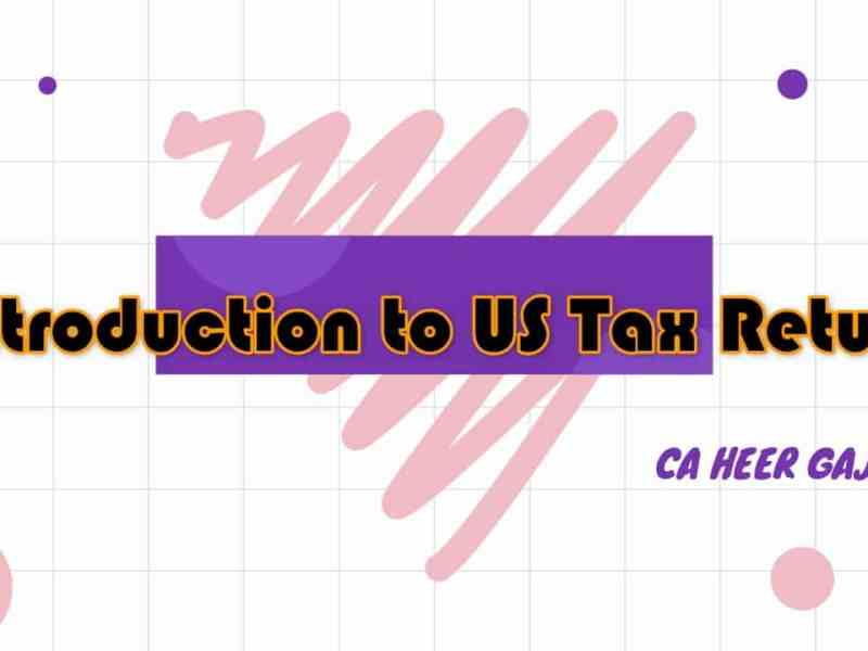 Introduction to US Tax Returns