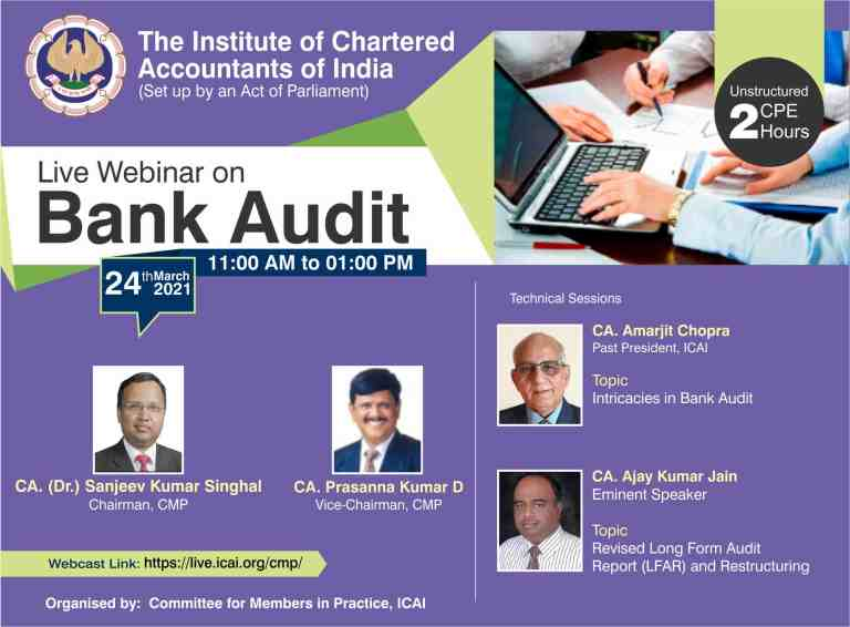 ICAI is organizing Live Webinar on Bank Audit on 24th March 2021