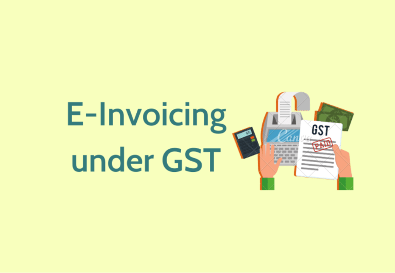 E-Invoicing Under GST: Applicability of E-Invoicing