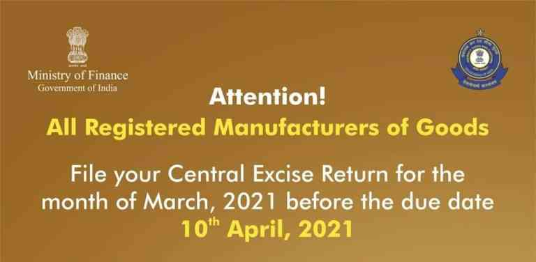 Attention Registered Manufacturers of Goods. File Your Central Excise Return