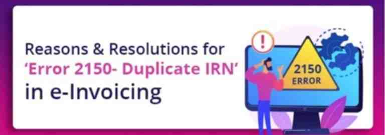 e-Invoicing under GST: How to Resolve Duplicate IRN Issue?