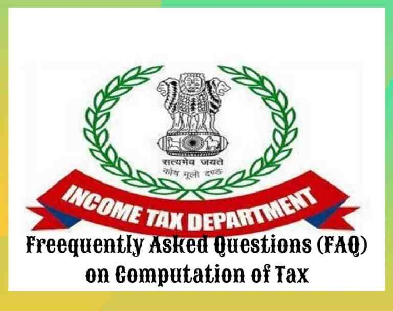 Latest FAQs & Examples on Computation of Tax- IT Department