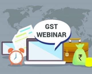 Webinars on recent functionalities of GST Portal