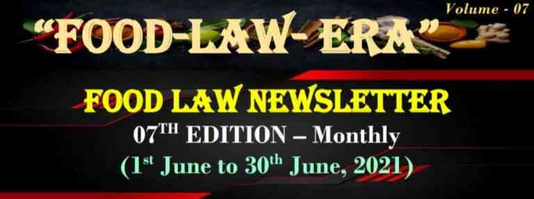 Monthly Food Laws Newsletter – July, 2021, FSSAI, Laws, Update, Circulars, Compliance