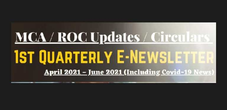 MCA / ROC Updates / Circulars- Quarterly E-Newsletter [April 2021 – June 2021]