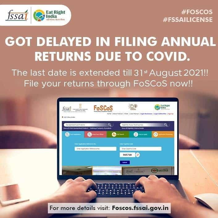 FSSAI: Last date for filing annual return is extended till 31st August 2021!