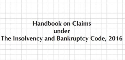 Handbook on Claims under The Insolvency and Bankruptcy Code, 2016