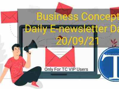 Business Concept's Daily E-News Letter- 20th September 2021. Only for TC VIP Users