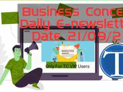 Business Concept's Daily E-News Letter- 21st September 2021. Only for TC VIP Users