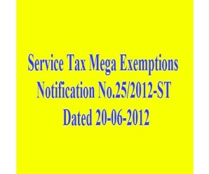 Mega Exemptions Notification