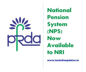 National Pension System NPS is now also available to NRI