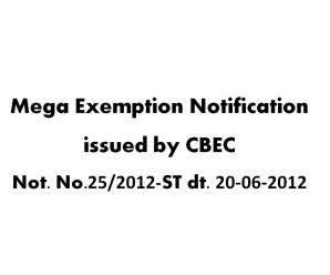 Mega Exemption Notification No.25/2012-ST dated 20-6-2012