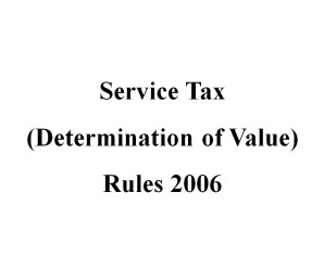 Service Tax Determination of Value Rules 2006