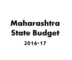 Maharashtra State Budget 2016-17