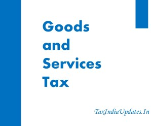 Assessment and Audit in GST Law