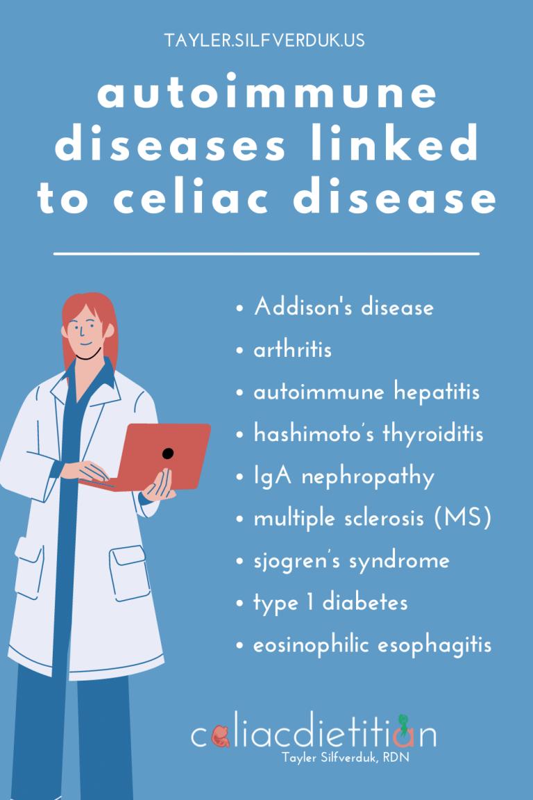 Autoimmune Diseases Linked to Celiac Disease - Tayler Silfverduk, celiac dietitian - list of high risk autoimmune disease in celiac disease