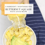 Butternut Squash Pasta Sauce Recipe - Tayler Silfverduk DTR - nightshade free pasta sauce, 5-ingredient recipe, 5-ingredient pasta sauce, nightshade free recipes, #celiacdietitian #celiacliving #celiacdiet #butternutsquash #butternutsquashrecipe butternut squash recipe #butternutsquashpastasauce #pastasaucerecipe #gluten-freeliving #celiacnutrition #gluten-freenutrition #AIP #AIPrecipes #paleorecipes #celiacfriendly #nightshadefree