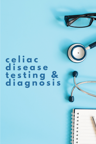 Celiac Disease Testing - Tayler Silfverduk - celiac monitoring, imaware, celiac diagnosis, celiac disease diagnosis, celiac tests, ttg iga, celiac panel, celiac healing, do i have celiac, gluten challenge, gluten-free nutrition, gluten-free health