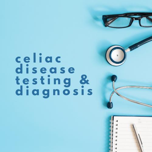 Celiac Disease Testing - Tayler Silfverduk