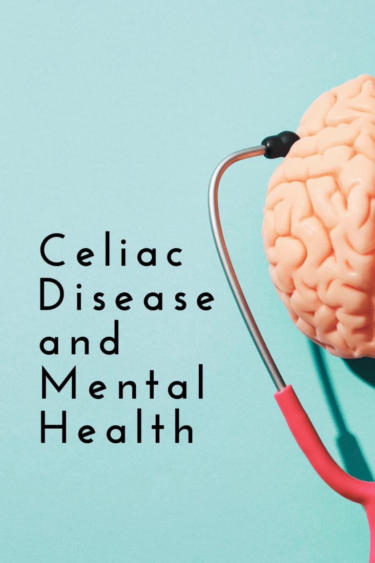 Celiac Disease and Mental Health - Tayler Silfverduk, celiac dietitian - mental health symptoms of celiac, celiac mental symptoms, mental signs of celiac, mental health and celiac, signs of celiac disease