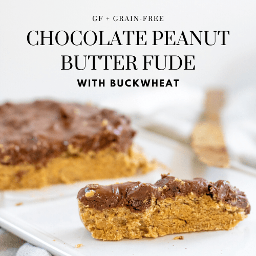 Chocolate Peanut Butter Fudge - Tayler Silfverduk DTR - chocolate peanut butter dessert, peanut butter fudge, nut butter fudge, gluten-free fudge, easy fudge, freezer fudge recipe, gluten-free freezer fudge, buckwheat recipe, buckwheat flour, gluten-free dessert recipe, easy gluten-free treats, celiac safe dessert, celiac safe treat