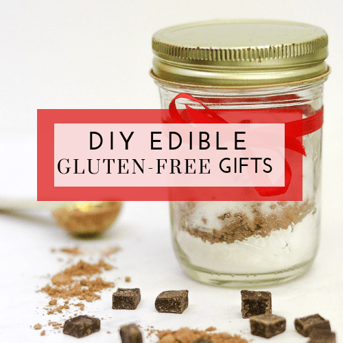 DIY Edible Gluten-Free Gifts