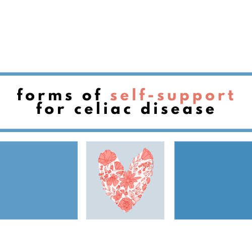Forms of Self support for celiac disease