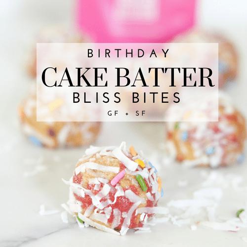 Gluten-Free Cake Batter Bliss Bites