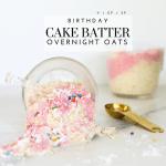 Gluten-Free Cake Batter Overnight Oats - Tayler Silfverduk DTR - #cakebatter #cakebatterrecipe #glutenfreecakebatter #glutenfreeovernightoats #glutenfreecbirthdaycake #colorkitchenfood #sprinkles #overnightoats #cakebatterovernightoats #DTR #rd2be #dietetics #easyglutenfreebreakfast #breakfast2go #onthegobreakfast #mealprep #birthdaycakefood #birthdaycakeflavor #birthdaycake