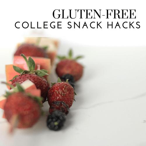 Gluten-Free College Snack Hacks