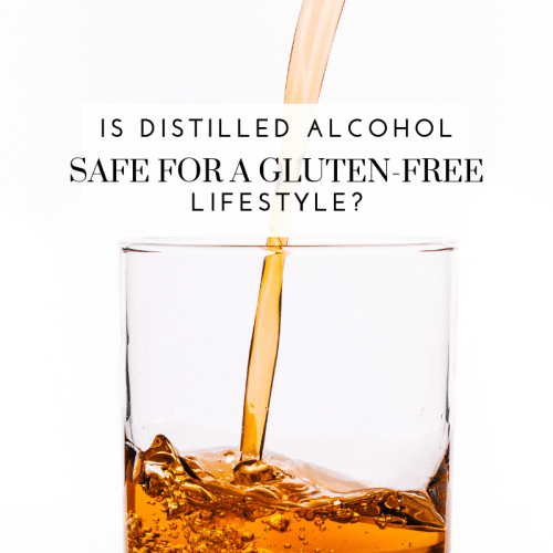 Is Distilled Alcohol Safe for a Gluten-Free Lifestyle