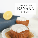 Gluten-Free Lemon Glaze Banana Cupcakes - Tayler Silfverduk - Have ripe bananas needing to be used? Want to make something other than banana bread? Try out this simple sweet and sour dairy-free cupcake recipe!
