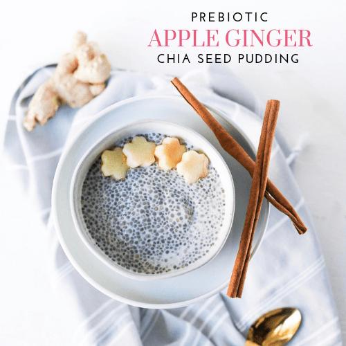 Prebiotic Apple Ginger Chia Seed Pudding (gluten-free + vegan)
