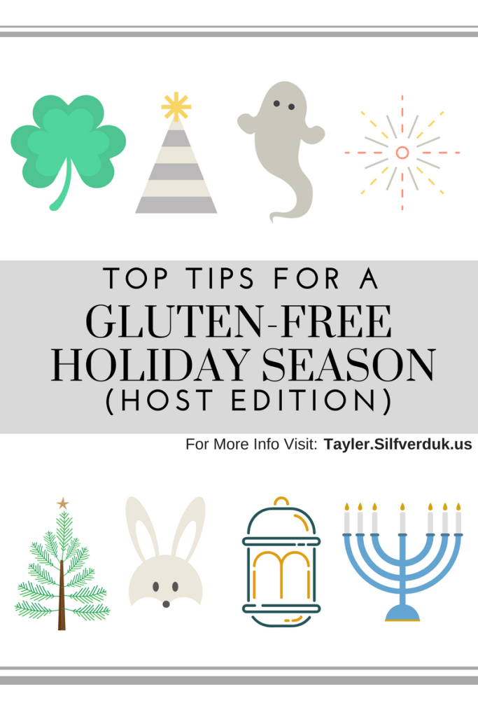 Top Tips For a Gluten-Free Holiday Season (Host Edition) - Tayler Silfverduk - Hosting for the holidays? Need to serve a gluten-free meal? Check out this post to learn about my tip tips and steps to host an easy GF party. #celiacholidays #glutenfreeholidays #holidayhacks #coeliacholidays #glutenfree #celiac #coeliac #celiacdisease #nutritioneducation #holidayseason #glutenfreethanksgiving #glutenfreechristmas #hostingholidays #holidaysevents