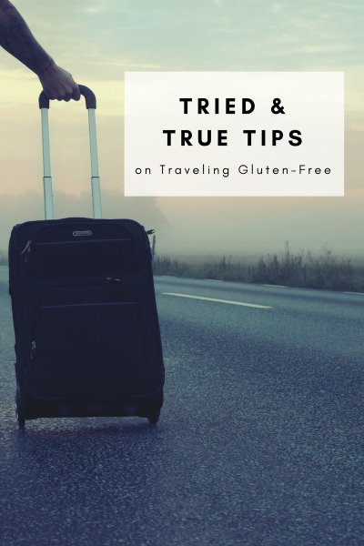 Tried and True Tips on Traveling Gluten-Free - Tayler Silfverduk -